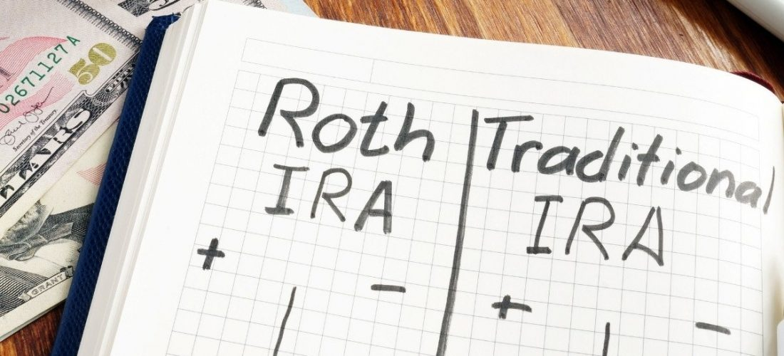Roth IRA or Traditional IRA